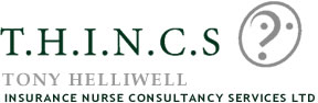 THINCS-Tony Helliwell Insurance Nurse Consultancy Services